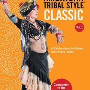 American Tribal Style® Classic: Volume 1