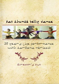 FatChanceBellyDance Director's Cut 20 Years Live Performance with Carolena Nericcio