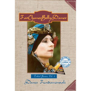 FatChanceBellyDance Tribal Basics Vol. 1 Dance Fundamentals