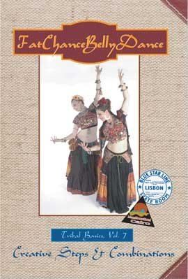 FatChanceBellyDance Tribal Basics Vol. 7 Creative Steps and Combinations
