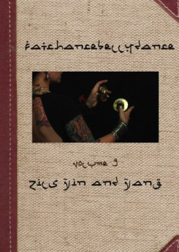 FatChanceBellyDance® presents Tribal Basics Vol. 3 Zils Yin and Yang
